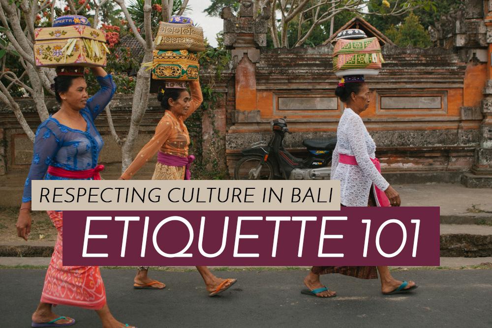 Etiquette In Ubud Respecting Locals Culture